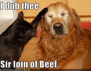 I dub thee
