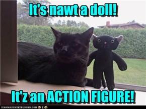 It's nawt a doll!
