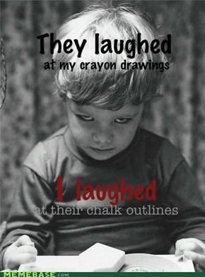 """Can't Spell """"Slaughter"""" Without """"Laughter"""""""
