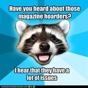 Magazine hoarders
