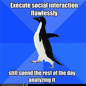 Execute social interaction flawlessly