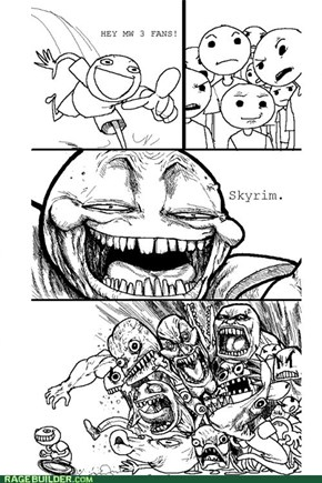 Not their fault Skyrim is better