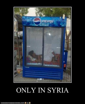 ONLY IN SYRIA