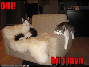 OHI!                               hi! i layn