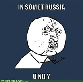 U, Y U No No Y?