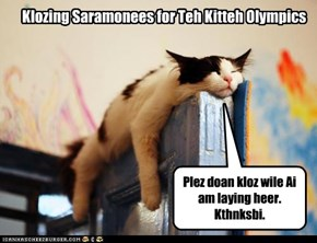 Klozing Saramonees for Teh Kitteh Olympics