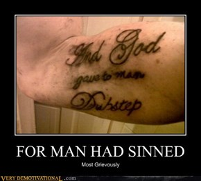 FOR MAN HAD SINNED