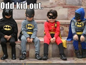 Odd kid out.