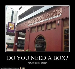 DO YOU NEED A BOX?