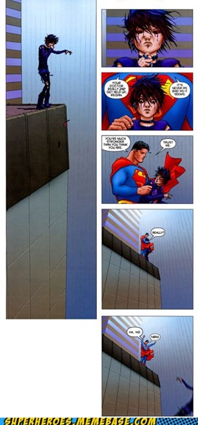 Oh Superman, You Prankster You