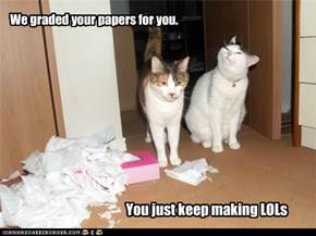 We graded your papers for you.