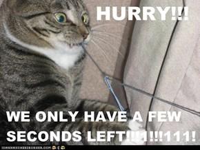HURRY!!!