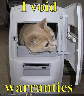 I void  warranties