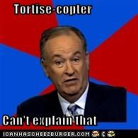 Tortise-copter  Can't explain that