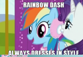 Rainbow Dash always dresses in style