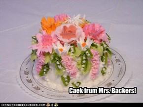 Caek frum Mrs. Backers!