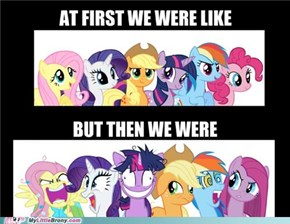 Pony's Face When...