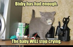 Bixby has had enough.