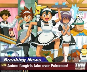 Breaking News - Anime fangirls take over Pokemon!