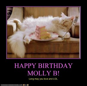HAPPY BIRTHDAY MOLLY B!