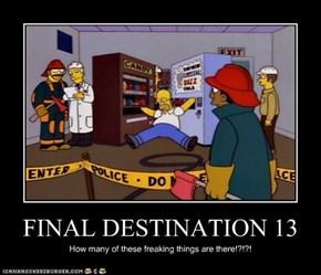 FINAL DESTINATION 13