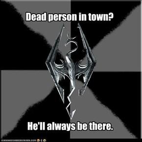 Dead person in town?