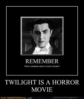 TWILIGHT IS A HORROR MOVIE
