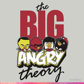 The Big Angry Theory
