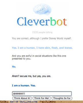 No, I am human.