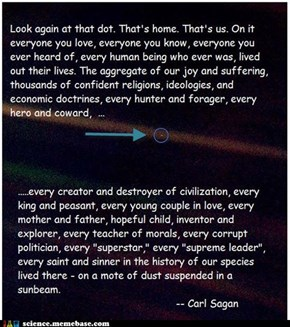 The Significance of Our Insignificance Is Overwhelming