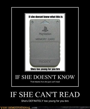 IF SHE CAN'T READ