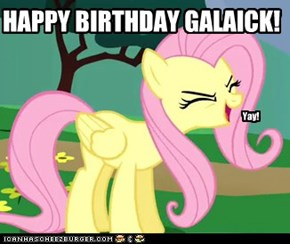 Happy birthday, Galaick!