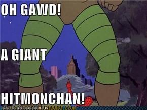 OH GAWD! A GIANT HITMONCHAN!