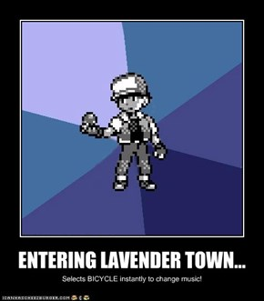 ENTERING LAVENDER TOWN...