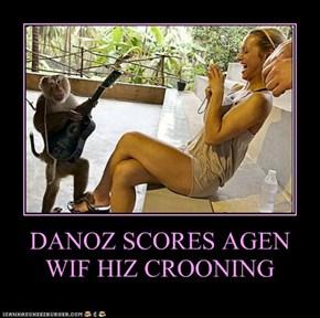 DANOZ SCORES AGEN WIF HIZ CROONING