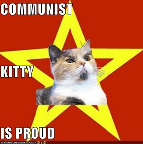 COMMUNIST KITTY IS PROUD