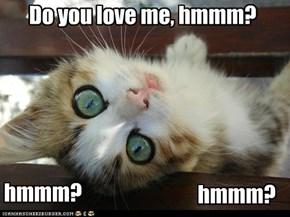 Show me love!
