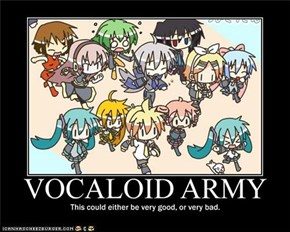 The Vocaloid Army