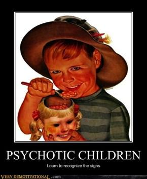 PSYCHOTIC CHILDREN