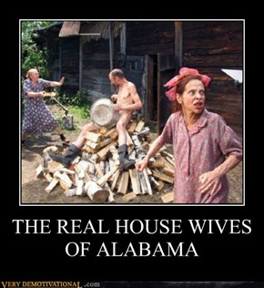 THE REAL HOUSE WIVES OF ALABAMA