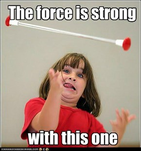 Baton Twirp: Use the Force, Luke!