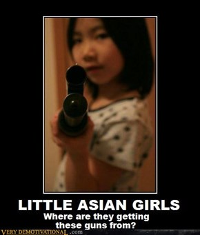 Little asian girls. where are they getting their guns from?