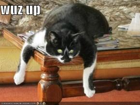 wuz up