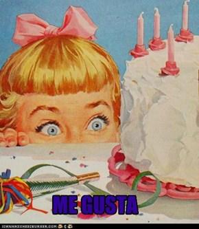 Cake, ME GUSTA