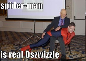 spider-man   is real Dszwizzle