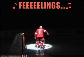 ♪ FEEEEELINGS...♫