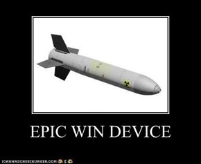 EPIC WIN DEVICE