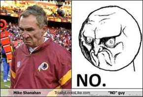 "Mike Shanahan Totally Looks Like ""NO"" guy"
