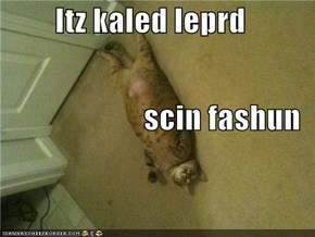 Itz kaled leprd  scin fashun
