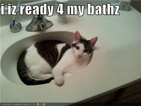 i iz ready 4 my bathz